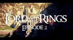 Minecraft The Lord of the Rings | Cinematic | Episode 2 Minecraft Map & Project