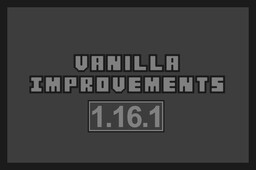 Vanilla Improvements [1.16.1] Minecraft Texture Pack