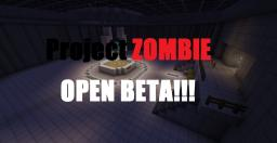 Project ZOMBIE BETA Minecraft Map & Project