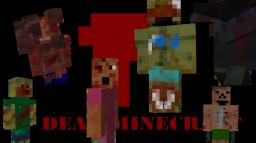 {1.5.2} {FORGE} {SMP/SP] Dead Minecraft Mod -- 40 NEW WEAPONS, 6 NEW ZOMBIES, 3 STRUCTURES, BASED ON THE POPULAR GAME -