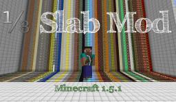 [1.5.1] ⅛ Slab Mod [ModLoader] Minecraft Mod
