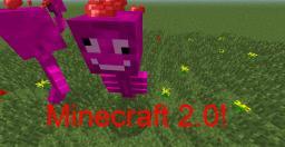 Minecraft 2.0! Minecraft Blog