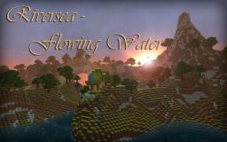 Riversea - Flowing water // Landscape // WITH DOWNLOAD Minecraft Map & Project