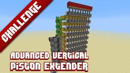 Advanced vertical piston extender Minecraft Map & Project