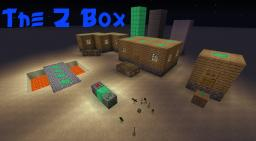 The Z Box - 1.6.2 B  [client/server] [FORGE] Minecraft Mod