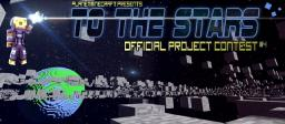 Official To the Stars Contest Starter Map Minecraft