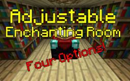 Adjustable Enchanting Room