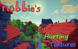 nobbie's Eye-Hurting Textures