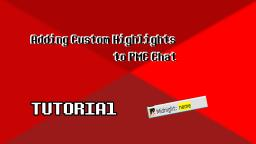 Adding Custom Highlights to PMC Chat