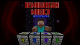 [Forge] [1.5.1] Demogorgon Magica Version 1.1.2.0 [Needs A New Mod Review] Minecraft Mod