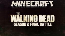 The Walking Dead - Season 2 Final Battle - Minecraft Zombie Map Minecraft Project