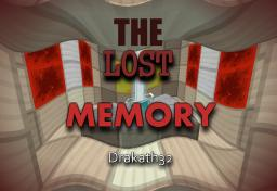 The Lost Memory! ~Drakath32 Minecraft Map & Project