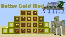 Better Gold Mod [1.5.1] - Major Update! New structure, weapon and boss! Minecraft Mod