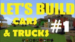 Let's Build: Cars & Trucks - Part 1. Minecraft Blog Post