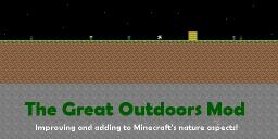 [1.5.1][SSP/SMP] [Forge] Great Outdoors Alpha 0.01 (Discontinued for time being) Minecraft Mod