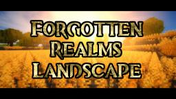 Cinematic ~ Landscapes of Forgotten Realms Minecraft Blog Post