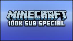 100K Sub Special : Better Test Worlds Minecraft