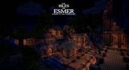 [ADV/WIP] The Isles of Esmer: Legend of the Godslayers Minecraft Map & Project