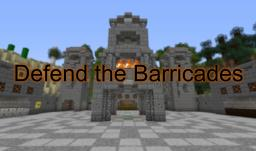 [Defence] Defend the Barricades [v1.6.x]