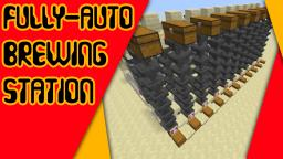 1-Wide Fully Auto Brewing Station! Minecraft Map & Project