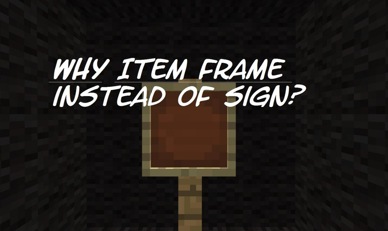 Why Use Item Frames Instead Of Signs Pop Reel Minecraft Blog