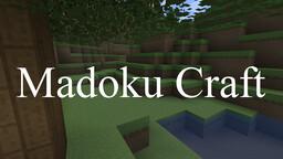 Madoku Craft [32x] Minecraft Texture Pack