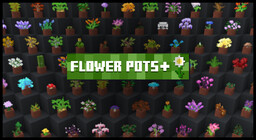 Flower Pots + Minecraft Texture Pack