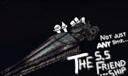 The S.S.Friend...Ship (BattleBlockTheater anyone?) Minecraft Map & Project