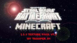 Minecraft Star Wars Battlefront 2 Texture Pack v1.2 Minecraft Texture Pack