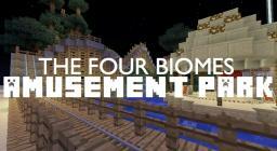The Four Biomes Amusement Park Minecraft Project