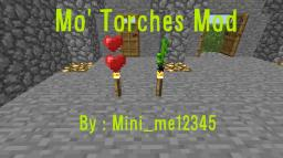 [WIP] [Forge] [1.5.2] Mo' Torches Mod UPDATE COMING SOON! Minecraft