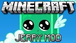 Jerry's Mod Minecraft Mod