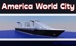 America World City (Cruise Ship)