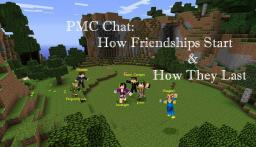 PMC Chat: How Friendships Start & How They Last