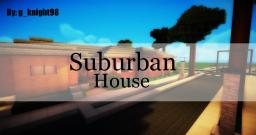 Suburban House [by:g_knight98] Minecraft Map & Project