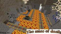 The mine of death Minecraft Project