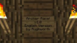 Archer Race! (Mini-game) [1.5.2] [1.6.2] Minecraft Map & Project
