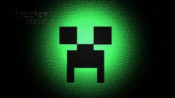CREEPER! Minecraft Blog Post
