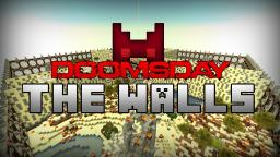 The Walls: Doomsday - PvP Survival Minecraft Map & Project