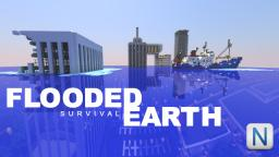 FLOODED EARTH SURVIVAL Minecraft Project