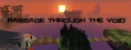 [1.6+] Passage Through the Void - Adventure Map Minecraft Project