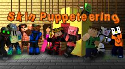 Skin Puppeteering Minecraft Blog Post