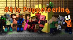 Skin Puppeteering Minecraft