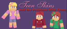 Teen Skins and the Problems With Them (NOT a rant)