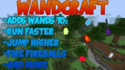 [1.5.2][Forge]Wandcraft Mod (Adds in magic wands which perform magical abilities!) Minecraft Mod