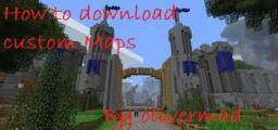 How to Download Custom Maps! [Tutorial] Minecraft Blog