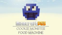 Food Machine - Cookie Monster Edition Minecraft