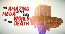 Minigame | The amazing mega ultra cube of the world of the death Minecraft Map & Project