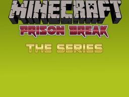 Minecraft Prison Break - The Series - Trailer Minecraft Blog