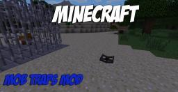 [1.5.2] Mob Traps - Hunt Mobs with Style! - 70 Diamonds Thanks a bunch!! :D Minecraft Mod